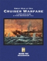 Great War at Sea Cruiser Warfare Final Edition