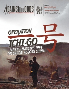 Against the Odds 52: Operation Ichi-Go