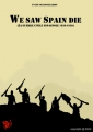 We Saw Spain Die