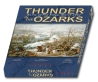 Thunder in the Ozarks - Boxed Edition