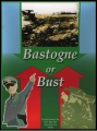 Bastogne or Bust 2nd edition