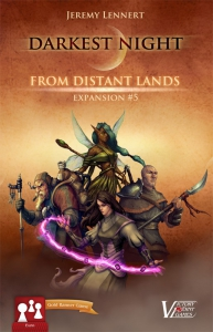 Darkest Night Expansion 5: From Distant Lands